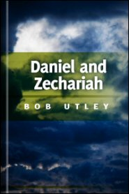 Bible Lessons International Old Testament: Old Testament Apocalypses: Daniel and Zechariah