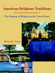 American Religious Traditions: The Shaping of Religion in the United States