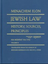 Jewish Law: History, Sources, Principles, vol. 2