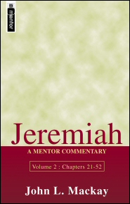 Mentor Commentary: Jeremiah, Vol. 2