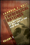 Theological Outlines, Vol. 2: The Doctrine of Man and of the God-Man