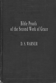 Bible Proofs of the Second Work of Grace