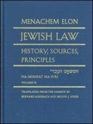 Jewish Law: History, Sources, Principles, vol. 3