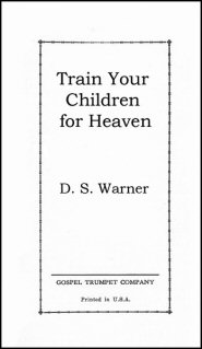 Train Your Children for Heaven