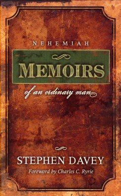 Nehemiah: Memoirs of an Ordinary Man
