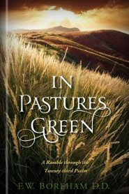 In Pastures Green: A Ramble through the Twenty-Third Psalm