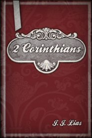 The Cambridge Bible for Schools and Colleges: 2 Corinthians by J. J. Lias