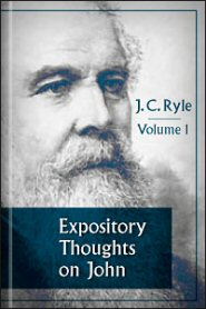 Expository Thoughts on John, vol. 1