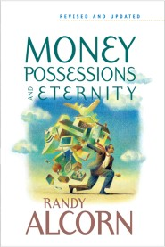 Money, Possessions, and Eternity