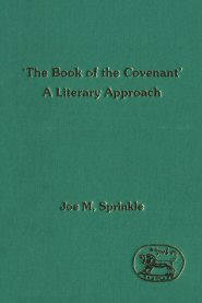 The 'Book of the Covenant': A Literary Approach
