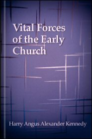 Vital Forces of the Early Church