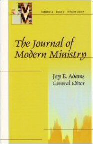 Journal of Modern Ministry, Vol. 4 Issue 1 Winter 2007