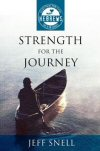 Hebrews: Strength for The Journey