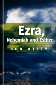 Bible Lessons International Old Testament: The Post-exilic Period: Ezra, Nehemiah, and Esther
