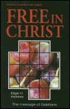 Free in Christ: The Message of Galatians