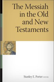 The Messiah in the Old and New Testaments