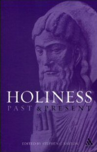 Holiness: Past and Present