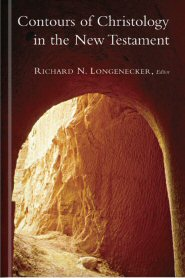 Contours of Christology in the New Testament