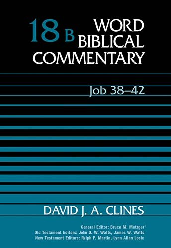 Word Biblical Commentary, Volume 18B: Job 38–42