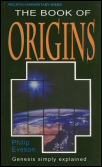 The Book of Origins: Genesis Simply Explained