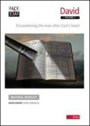 Face2Face with David, vol. 1: Encountering the Man after God's Heart