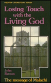 Losing Touch with the Living God: The Message of Malachi
