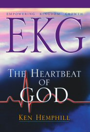 EKG (Empowering Kingdom Growth): The Heartbeat of God
