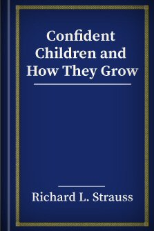 Confident Children and How They Grow