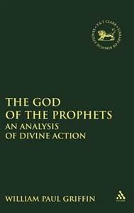 God of the Prophets: An Analysis of Divine Action