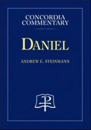 Concordia Commentary: Daniel