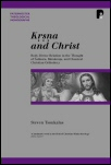 Krsna and Christ: Body-Divine Relation in the Thought of Sankara, Ramanuja, and Classical Christian Orthodoxy