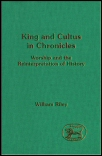 King and Cultus in Chronicles
