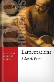 Two Horizons Commentary: Lamentations