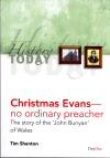 Christmas Evans: No Ordinary Preacher