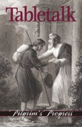 Tabletalk Magazine, January 2006: Pilgrim's Progress