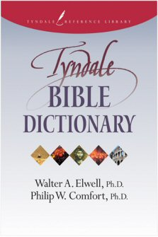 The Tyndale Bible Dictionary Logos Bible Software