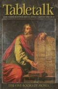 Tabletalk Magazine, February 2005: The Five Books of Moses