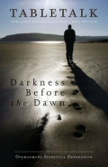 Tabletalk Magazine, March 2008: Darkness before the Dawn