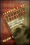 Dogmatic Theology, Vol. 2: Authority, Ecclesiastical and Biblical