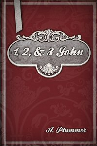 The Cambridge Bible for Schools and Colleges: 1, 2, & 3 John