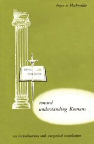 Toward Understanding Romans