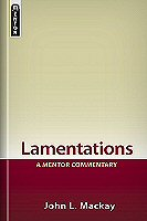 Mentor Commentary: Lamentations: Living in the Ruins
