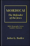 Mordecai: The Defender of the Jews