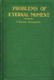 Problems of Eternal Moment