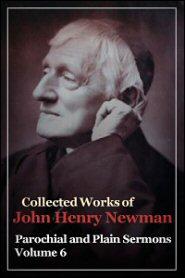 Parochial and Plain Sermons, Vol. 6
