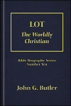 Lot: The Worldly Christian
