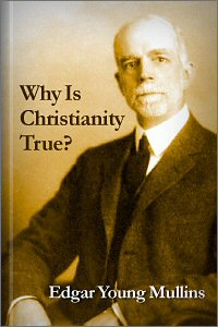 Why Is Christianity True?