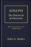 Joseph: The Patriarch of Character