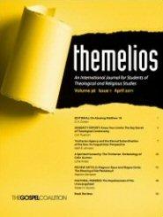 Themelios: Issue 36-1, April 2011