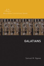 Africa Bible Commentaries: Galatians